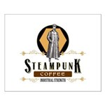 Steampunk Coffee Industrial Strength Posters