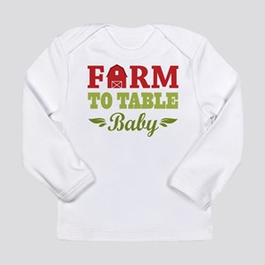Farm to Table Baby Long Sleeve T-Shirt