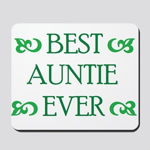 Best Auntie Ever Mousepad