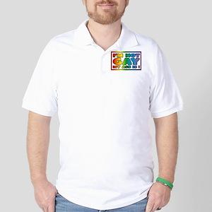 I'm not gay my ass is Golf Shirt