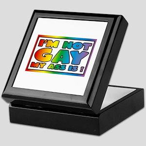 I'm not gay my ass is Keepsake Box