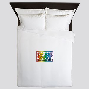 I'm not gay my ass is Queen Duvet