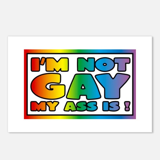 I'm not gay my ass is Postcards (Package of 8)