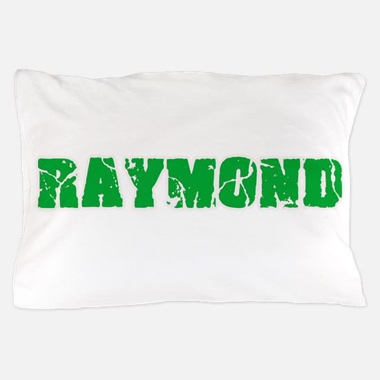 Raymond Name Weathered Green Design Pillow Case