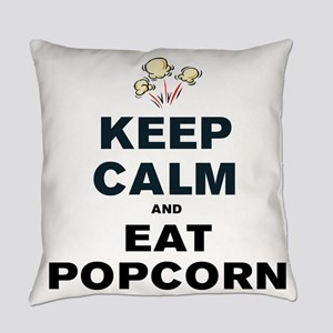 KEEP CALM AND EAT POPCORN Everyday Pillow