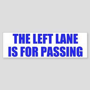 Left Lane Bumper Sticker