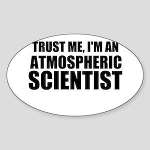 Trust Me, I'm An Atmospheric Scientist Sticker