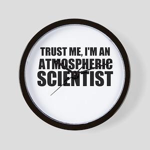 Trust Me, I'm An Atmospheric Scientist Wall Clock