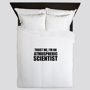 Trust Me, I'm An Atmospheric Scientist Queen Duvet