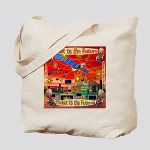 Ticket to the Future Tote Bag