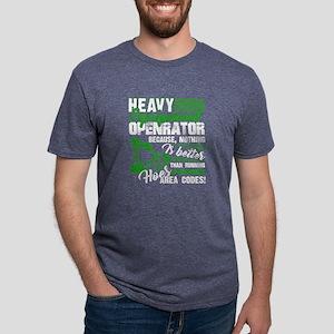 HEAVY EQUIPMENT OPERATOR TEE SHIRT T-Shirt