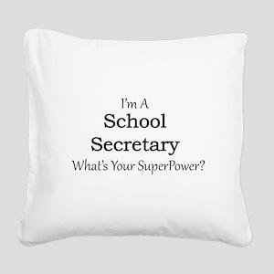 School Secretary Square Canvas Pillow