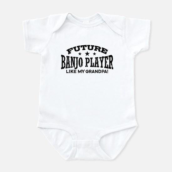 Future Banjo Player Like My Grandp Infant Bodysuit