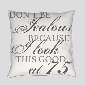 Look Good 75th Birthday  Everyday Pillow