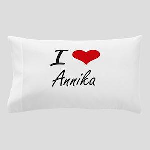 I Love Annika artistic design Pillow Case