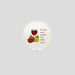 Funny Wine Lovers Quote Mini Button