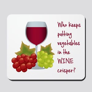 Funny Wine Lovers Quote Mousepad