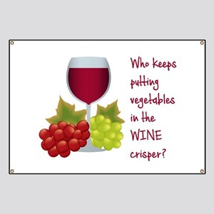 Funny Wine Quotes Banners Cafepress