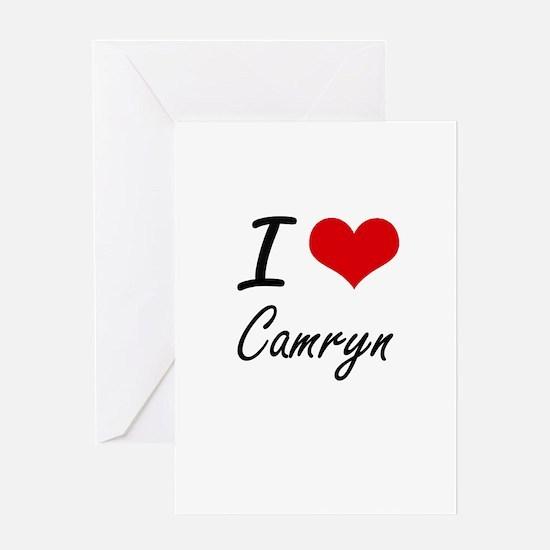 I Love Camryn artistic design Greeting Cards