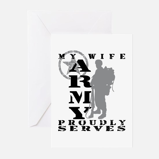 Wife Proudly Serves 2 - ARMY Greeting Cards (Pk o