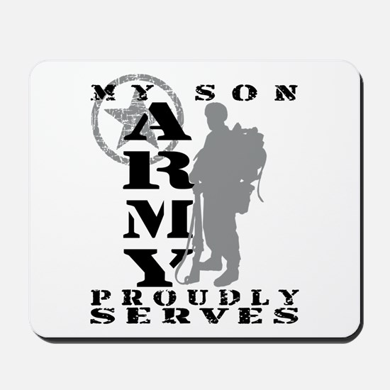 Son Proudly Serves 2 - ARMY Mousepad