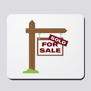 Sold Sign Mousepad
