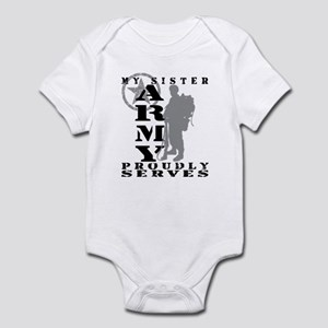 Sister Proudly Serves 2 - ARMY  Infant Bodysuit