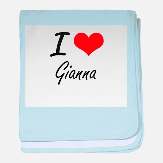I Love Gianna artistic design baby blanket