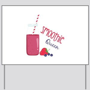 Smoothie Queen Yard Sign