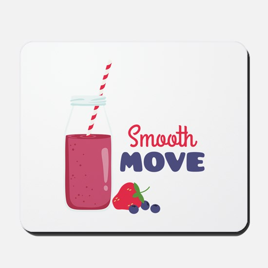 Smooth Move Mousepad