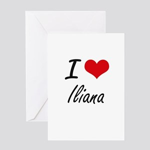 I Love Iliana artistic design Greeting Cards
