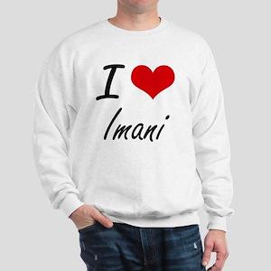 I Love Imani artistic design Sweatshirt