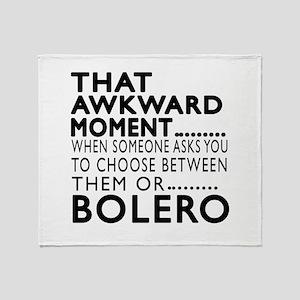 Bolero Dance Awkward Designs Throw Blanket