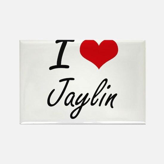 I Love Jaylin artistic design Magnets