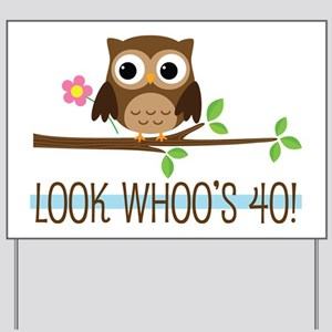 40th Birthday Owl Yard Sign