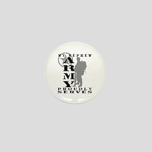 Nephew Proudly Serves 2 - ARMY Mini Button