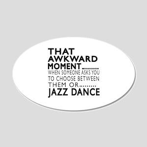 Jazz Dance Awkward Designs 20x12 Oval Wall Decal