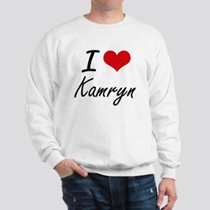 I Love Kamryn artistic design Sweatshirt