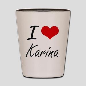 I Love Karina artistic design Shot Glass