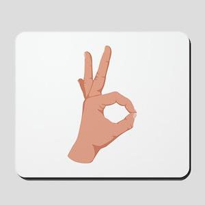 Okay Hand Sign Mousepad