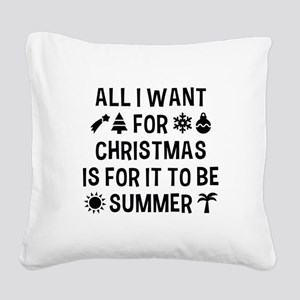 All I Want For Christmas Square Canvas Pillow