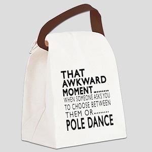 Pole Dance Dance Awkward Designs Canvas Lunch Bag