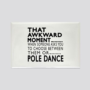 Pole Dance Dance Awkward Designs Rectangle Magnet