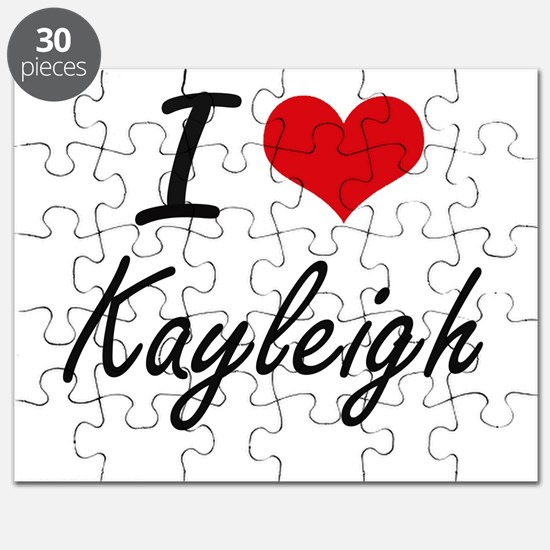 I Love Kayleigh artistic design Puzzle