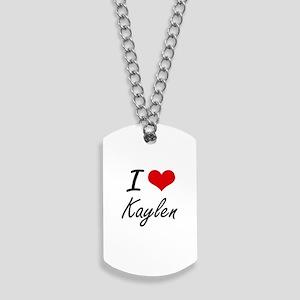 I Love Kaylen artistic design Dog Tags