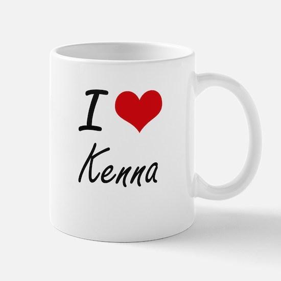 I Love Kenna artistic design Mugs