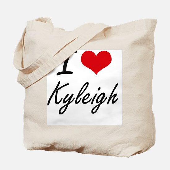 I Love Kyleigh artistic design Tote Bag