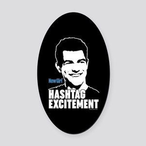 New Girl Hashtag Excitement Oval Car Magnet