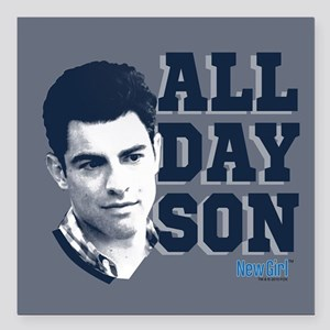 """New Girl All Day Son Square Car Magnet 3"""" x 3"""""""