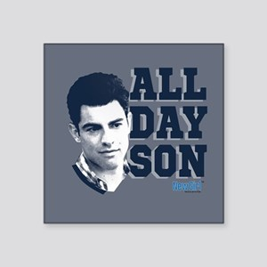 "New Girl All Day Son Square Sticker 3"" x 3"""